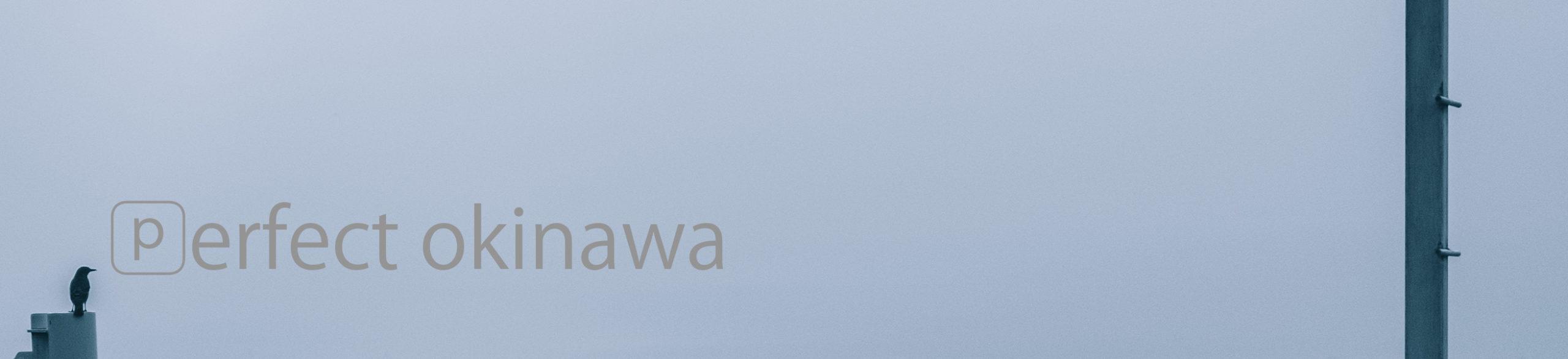 perfect okinawa